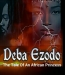 Deba Ezodo (The Tale Of An African Princess)