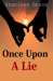 Once Upon A Lie - Episode 8