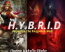 H.Y.B.R.I.D (Sequel to The Forgotten Wolf) - Episode 12