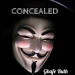 CONCEALED - Introduction