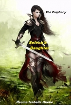 Selena's  Daughter (The Prophecy)