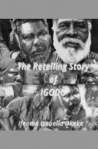 The Retelling Story of Igodo