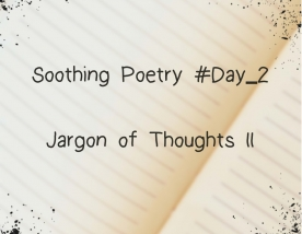 Jargon of Thoughts II