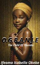 O.G.B.A.N.J.E (The Child of Thunder)