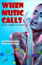 when music calls(You ought to answer)