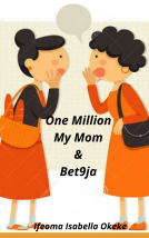 One Million, My Mom and Bet9ja
