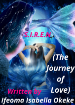 S.I.R.E.N (The Journey of Love)