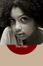The Pain Of The Poor